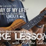 Uke Lesson 79 - Best Day Of My Life SS Sm